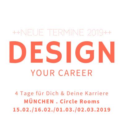 Karriereentwicklung mit DESIGN YOUR CAREER @ Coach München